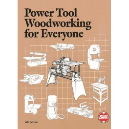 Power Tool Woodworking For Everyone 4th Edition